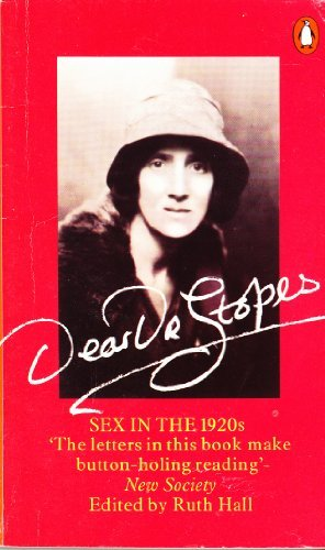 9780140055368: Dear Dr. Stopes: Sex in the 1920's