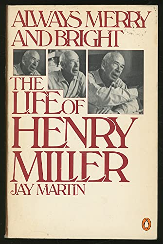 9780140055481: Always Merry and Bright: The Life of Henry Miller an Unauthorized Biography