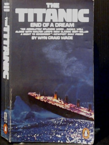 The Titanic, End of a Dream