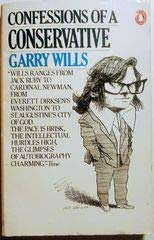 Confessions of a Conservative (0140055630) by Wills, Garry