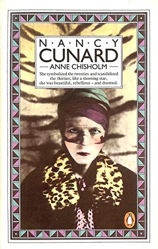 9780140055726: Nancy Cunard: A Biography