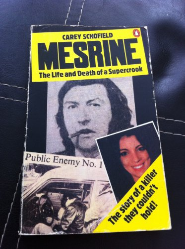 MESRINE - The Life and Death of: Carey Schofield