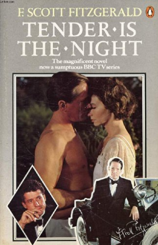 9780140056167: Tender is the Night: A Romance