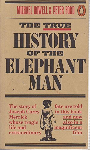 9780140056228: The True History of the Elephant Man