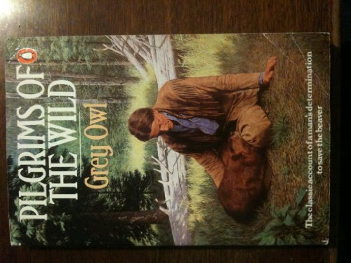 9780140056280: Pilgrims of the Wild