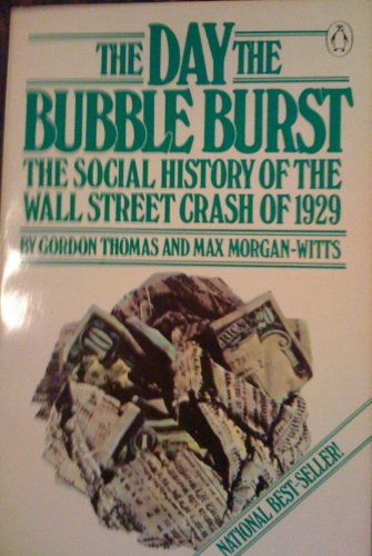 9780140056402: The Day the Bubble Burst: A Social History of the Wall Street Crash of 1929