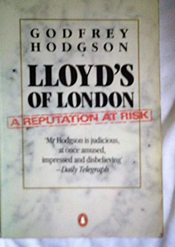 9780140056464: Lloyd's of London: A Reputation at Risk