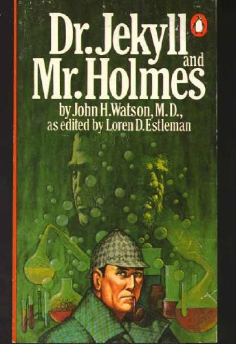 Dr. Jekyll and Mr. Holmes (0140056653) by John H. Watson