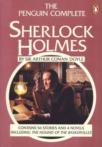 The Penguin Complete Sherlock Holmes Preface by Christopher Morley: Doyle, Arthur Conan