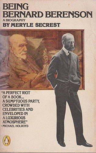 9780140056976: Being Bernard Berenson
