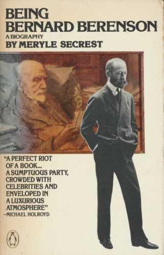 9780140056976: Being Bernard Berenson: A Biography