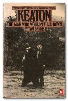9780140057010: Keaton: The Man Who Wouldn't Lie Down