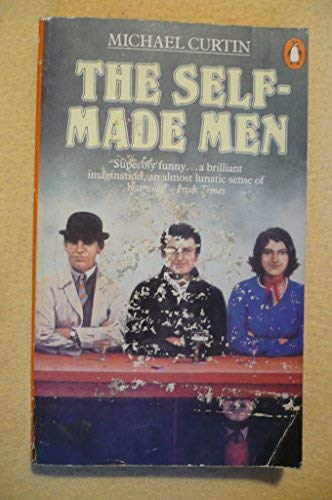 The Self-Made Men (0140057188) by Michael Curtin