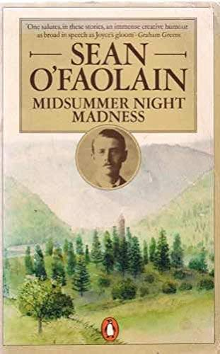 Midsummer Night Madness And Other Stories: Midsummer: O'Faolain, Sean