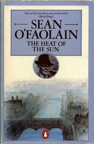 The Heat of the Sun: Collected Short Stories, Vol. 2: Sean O'Faolain