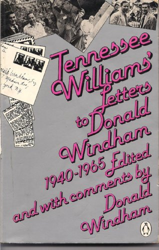 9780140057287: Tennessee Williams' Letters to Donald Windham 1940-1965