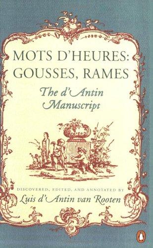 9780140057300: Mots d'Heures: Gousses, Rames, The d'Antin Manuscript