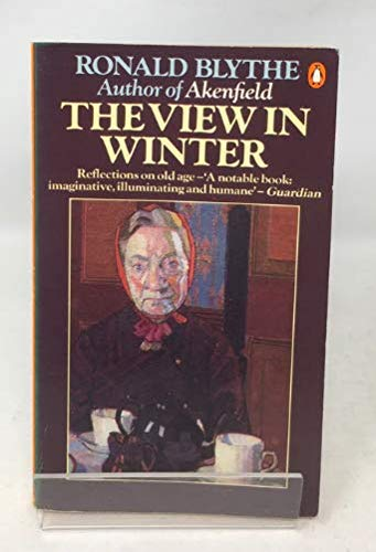 9780140057430: The View in Winter: Reflections on Old Age