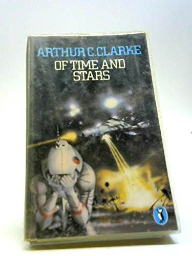 9780140057508: Of Time and Stars: The Worlds of Arthur C.Clarke