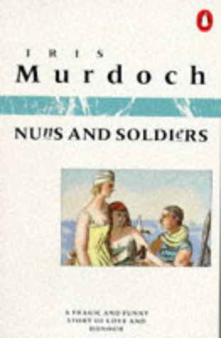 9780140057577: Nuns and Soldiers