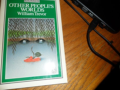9780140057676: Other People's Worlds (King Penguin)