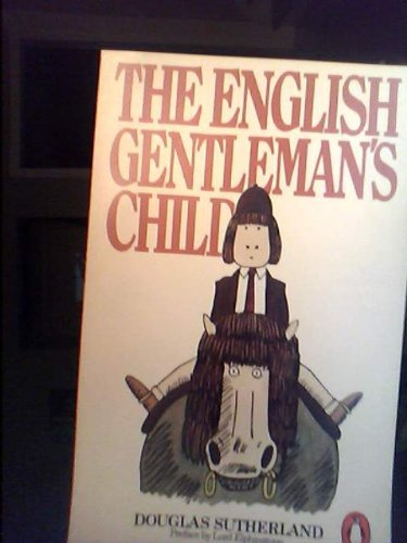 9780140057829: The English Gentleman's Child