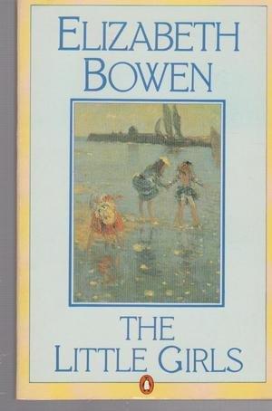9780140057850: The Little Girls (Penguin Modern Classics)