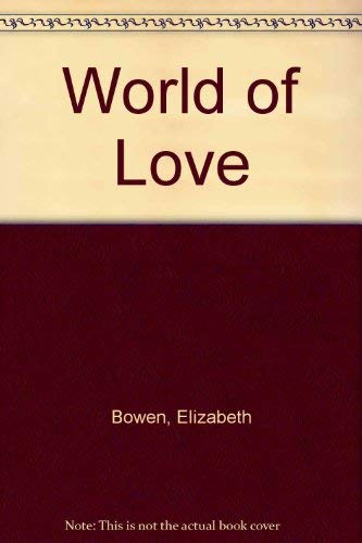 World of Love (0140057862) by Elizabeth Bowen