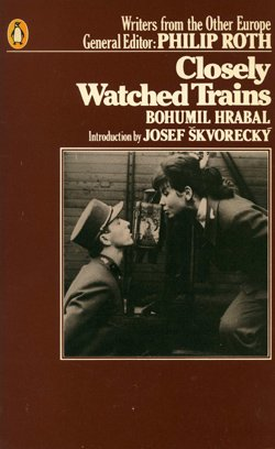 9780140058086: Closely Watched Trains (Writers from the other Europe)