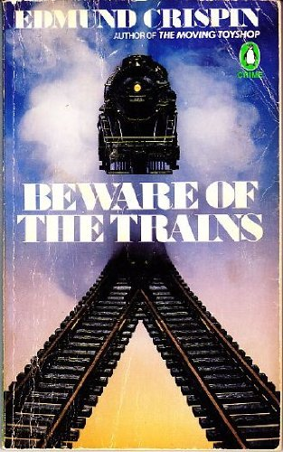 9780140058345: Beware of the Trains (Crime, Penguin)