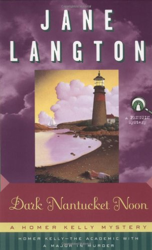 9780140058369: Dark Nantucket Noon: A Homer Kelly Mystery