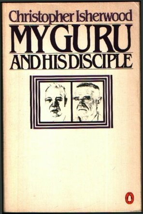9780140058376: My Guru and His Disciple