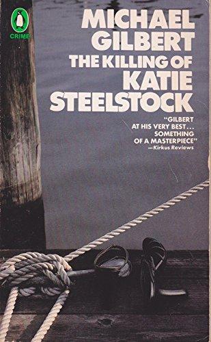 The Killing of Katie Steelstock: Gilbert, Michael
