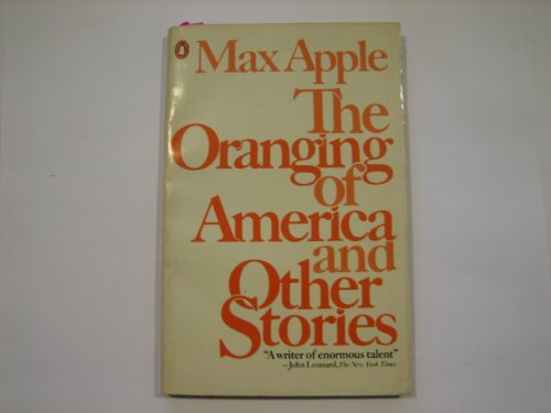 The Oranging of America and Other Stories: Apple, Max