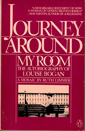9780140059236: Journey Around My Room, The Autobiography of Louise Bogan