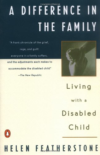 9780140059410: A Difference in the Family: Living with a Disabled Child