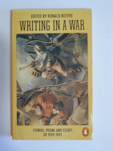 9780140059489: Writing in a War: Stories, Poems and Essays of the Second World War