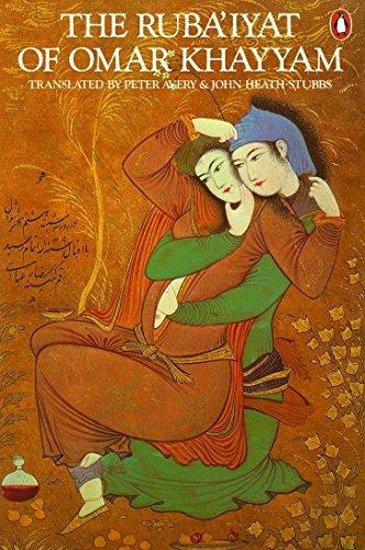 9780140059540: The Ruba'iyat of Omar Khayyam