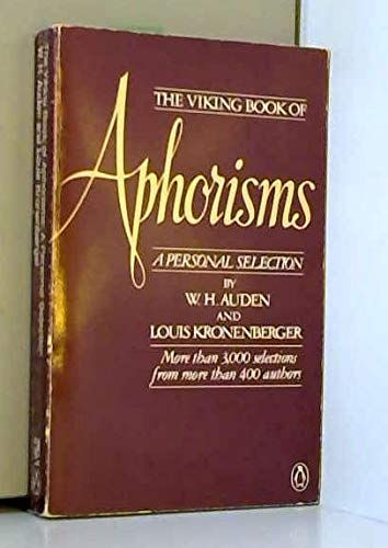 9780140059663: The Viking Book of Aphorisms