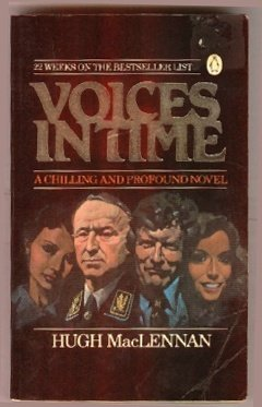 Voices in Time: MacLennan, Hugh
