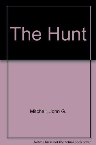 The Hunt (0140059814) by John G. Mitchell
