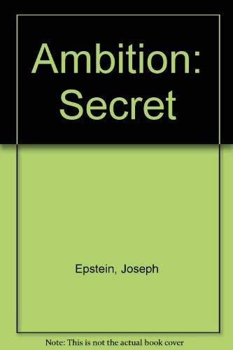 Secret ambitions essay
