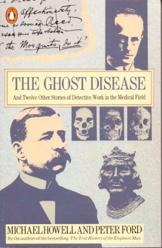 9780140059953: The Ghost Disease and Twelve Other Stories of Detective Work in the Medical Field