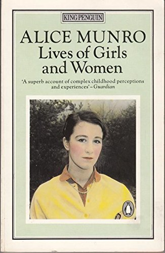 lives of girls and women alice munro essay Lives of girls and women essay by alexandra bautista the novel  lives of girls and women  by alice munro is a novel based on the main character.