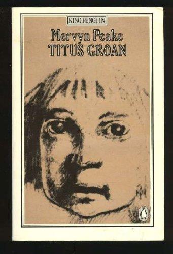 9780140060133: Titus Groan (King Penguin)
