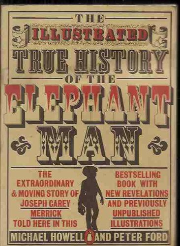 9780140060201: The Illustrated True History of the Elephant Man