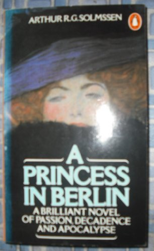 9780140060386: A Princess In Berlin
