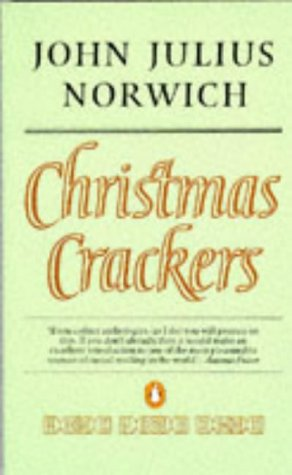 9780140060522: Christmas Crackers: Being Ten Commonplace Selections 1970-1979: Being Ten Commonplace Selections, 1970-79