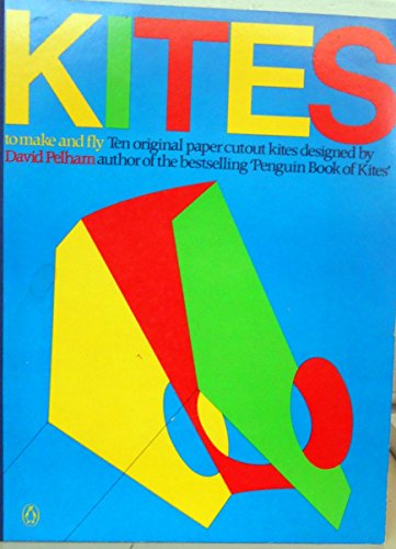 9780140060720: Kites to Make and Fly