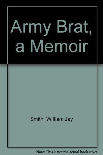 9780140060850: Army Brat: A Memoir